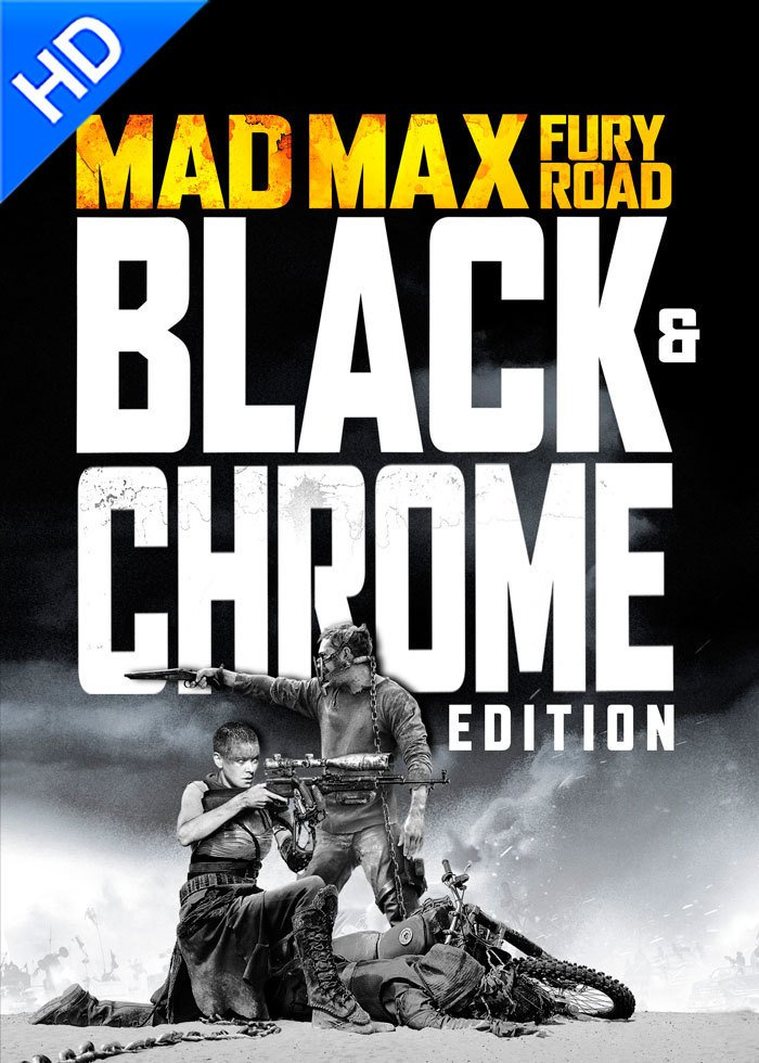 Image of Mad Max: Fury Road: Black & Chrome Edition